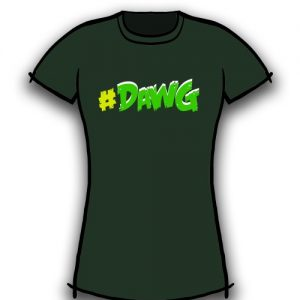 #DAWG Green (for her)